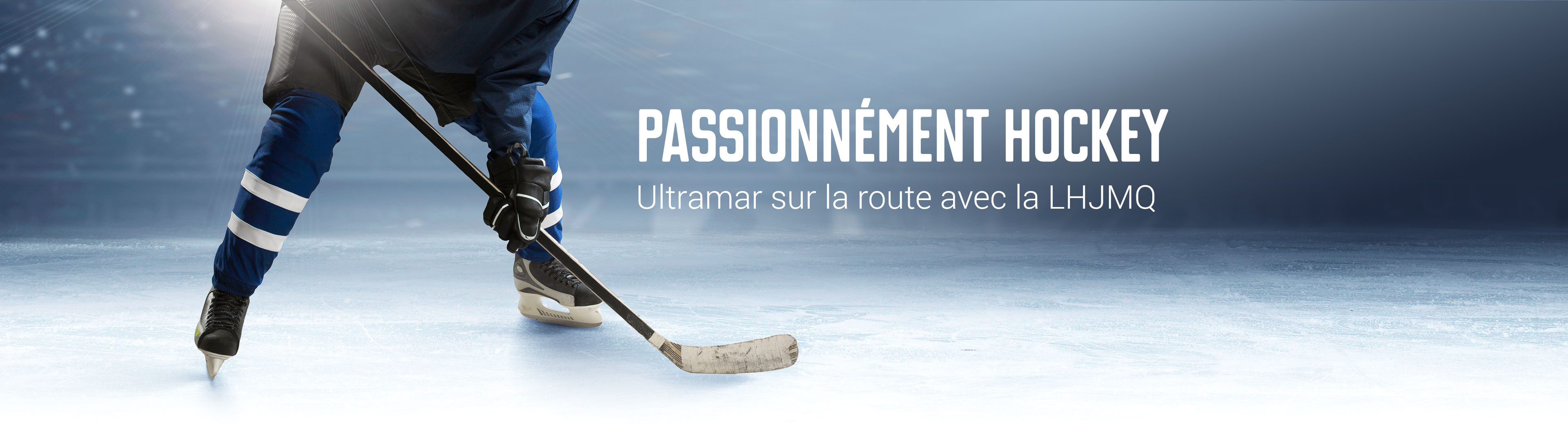 Ultramar goes on the road with the QMJHL